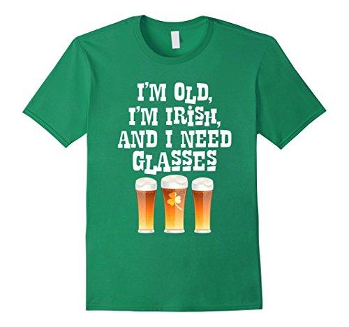 Mens I'm Old I'm Irish And I Need Glasses T-Shirt 2XL Kelly - I Glasses Green