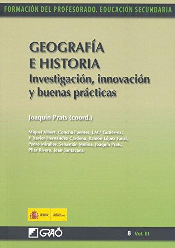 Descargar Libro Geografía E Historia. Investigación, Innovación Y Buenas Prácticas Pilar Rivero