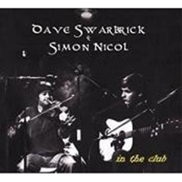 Daves Four Pack (In The Club by Dave Swarbrick & Simon Nicol (2010-06-08))
