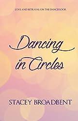Dancing in Circles (Dancing novella Book 2)