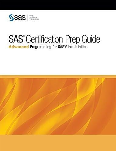 sas certification prep guide advanced programming for sas 9 fourth rh amazon com SAS Certification Exam SAS Certification Book