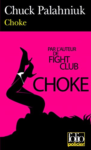 Choke (Folio Policier) (French Edition)