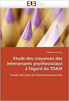 Book Etude des croyances des intervenants psychosociaux à l'égard du TDA/H: Trouble déficitaire de l'attention/hyperactivité Omn.Univ.Europ.