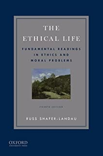 Amazon the fundamentals of ethics 9780199997237 russ shafer the ethical life fundamental readings in ethics and contemporary moral problems fandeluxe Image collections