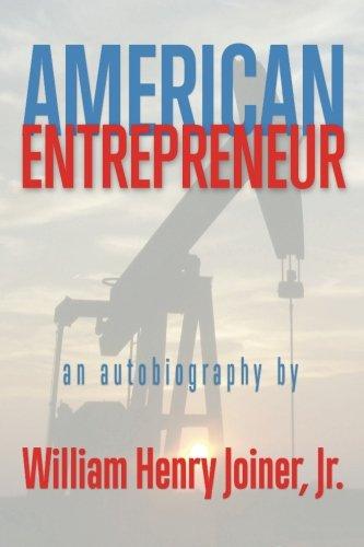 American Entrepreneur: An autobiography of William Henry Joiner Jr. pdf