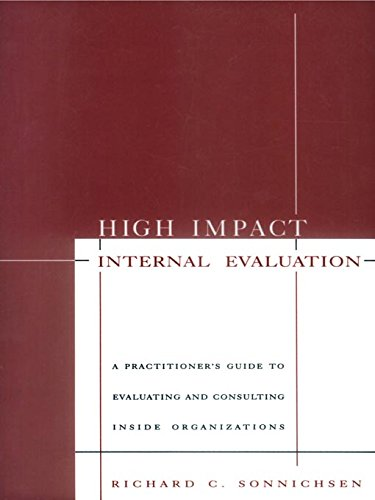 Download High Impact Internal Evaluation: A Practitioner's Guide to Evaluating and Consulting Inside Organizations Pdf