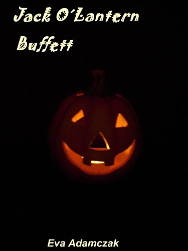 Jack O´Lantern Buffett: Halloween Rezepte (German Edition)
