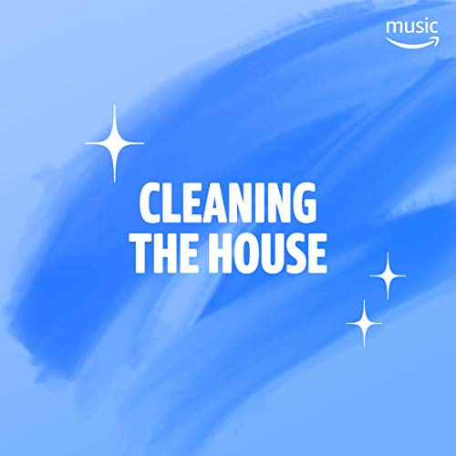 Cleaning House - Cleaning the House