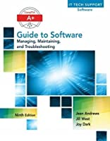 A+ Guide to Software, 9th Edition
