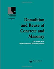 Demolition and Reuse of Concrete and Masonry: Proceedings of the Third International RILEM Symposium
