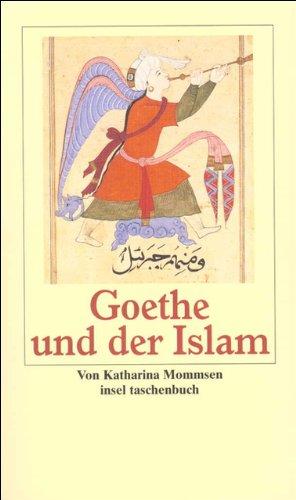 Goethe und der Islam (insel taschenbuch)