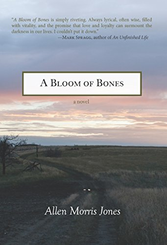 A Bloom of Bones by [Jones, Allen Morris]