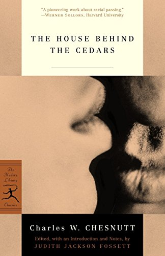 The House Behind the Cedars (Modern Library Classics)