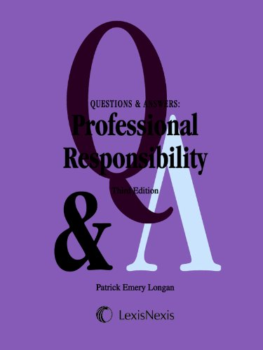 Questions & Answers: Professional Responsibility