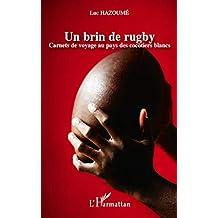 Un brin de rugby - carnets de voyage au pays des cocotiers b (French Edition)