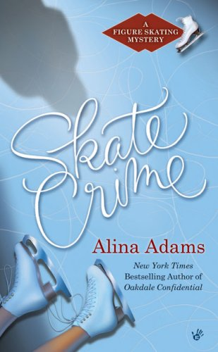 Read Online Skate Crime: A Figure Skating Mystery pdf epub