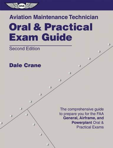 Aviation Maintenance Technician Oral & Practical Exam...
