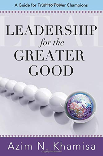 Leadership for the Greater Good