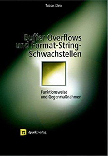 Buffer Overflows und Format-String-Schwachstellen: Funktionsweisen, Exploits und Gegenmaßnahmen
