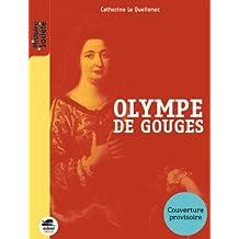Liberté, égalité, Olympe de Gouges