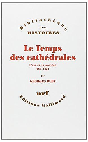 Lire Le Temps des cathédrales pdf, epub ebook