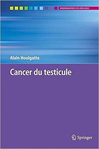 Amazon.fr - Cancer du Testicule - Alain Houlgatte - Livres