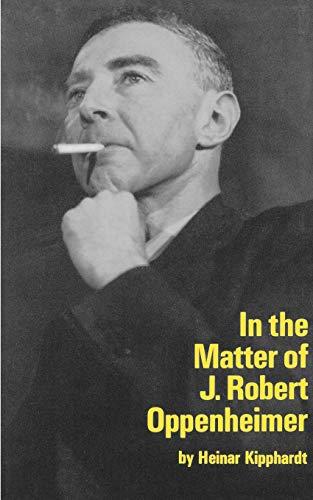 IN THE MATTER OF J ROBERT OPPENHEIM (Mermaid Dramabook)
