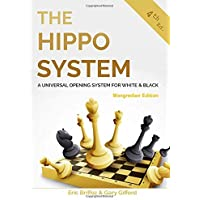 The Hippo System: A Universal Opening System for White and Black - Mongredien Edition