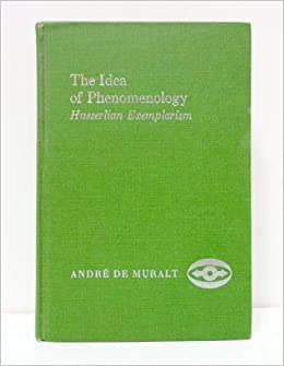 Book The idea of phenomenology: Husserlian exemplarism (Northwestern University studies in phenomenology & existential philosophy)