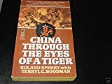 China Through the Eyes of a Tiger, Roland Sperry and Terryl C. Boodman, 0671669427