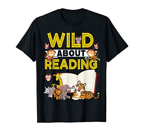Wild About Reading T Shirt Back To School Teacher Books Gift