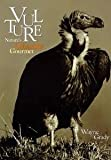 img - for Vultures: Nature's Ghastly Gourmet book / textbook / text book