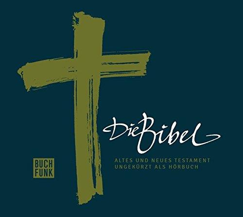 Die Bibel: Altes und Neues Testament: Ungekürzt als Hörbuch + Bonusmaterial