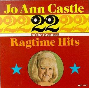 Jo Ann Castle - 22 Greatest Ragtime ()