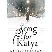 Song for Katya by Kevin Stevens (2005-09-05)
