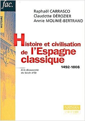 Lire un Histoire et civilisation de l'Espagne classique : 1492-1808 pdf epub