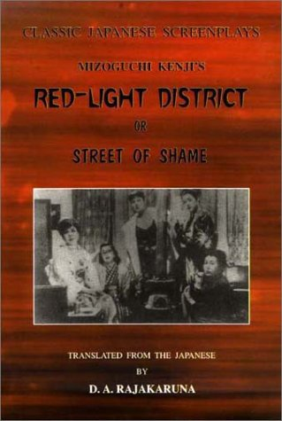 Classic Japanese Screenplays: Mizoguchi Kenji's Red-Light District or Street of Shame