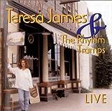 Teresa James & Rhythm Tramps: Live