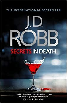 SECRETS IN DEATH by JD Robb (UK)