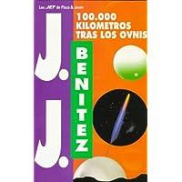 100.000 Kilometros Tras Los Ovnis (Los Jet De Plaza & Janes)