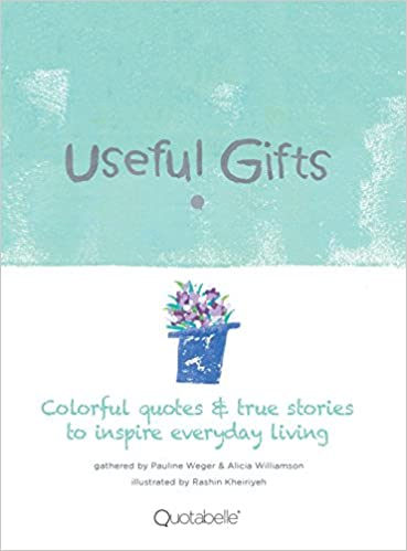 Useful Gifts Colorful Quotes True Stories To Inspire Everyday Simple Quotes About Stories