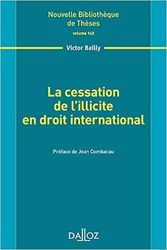 En ligne téléchargement gratuit La cessation de l'illicite en droit international. Volume 142 pdf