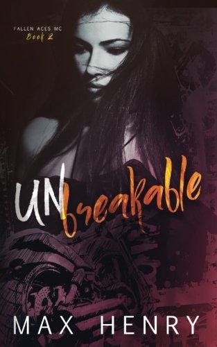 Unbreakable (Fallen Aces MC) (Volume 2) PDF