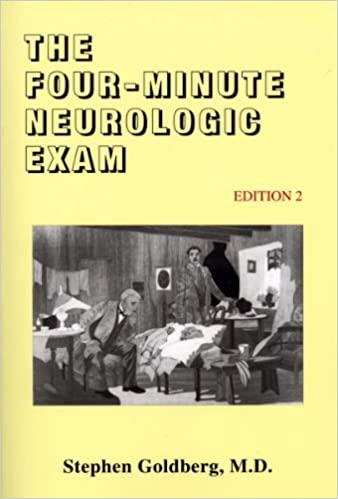 Téléchargez des livres au format pdf gratuit The Four-Minute Neurologic Exam (Made Ridiculously Simple) by Stephen Goldberg (2012-04-15) in French MOBI
