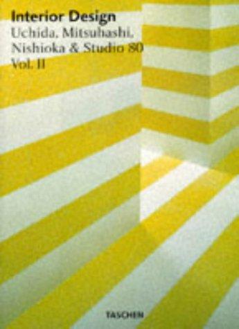 INTERIOR DESIGN. Volume 2, Uchida, Mitsuhashi, Nishioka & Studio 80