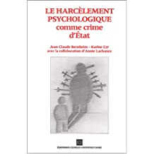 Harcèlement psychologique comme crime...