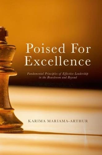 Poised for Excellence: Fundamental Principles of Effective Leadership in the Boardroom and Beyond (Teaching And Learning Strategies In Lifelong Learning)