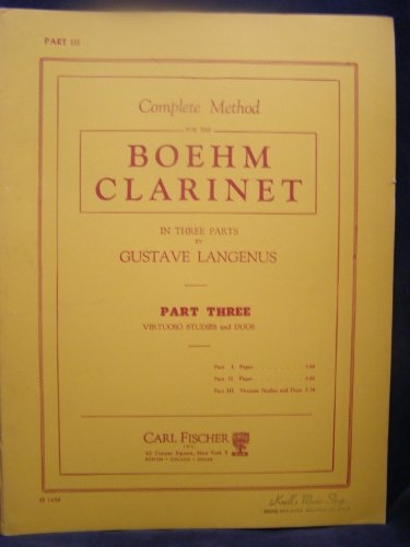 (Complete Method for the Boehm Clarinet in Three Parts (Part 3, virtuoso studies and duos))