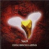 ヴェルファーレ Vol.9~エスタ!ディスコ・ラティノ