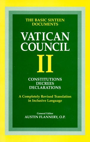 Vatican Council II: Constitutions, Decrees, Declarations (Vatican Council II) (Vatican Council II)
